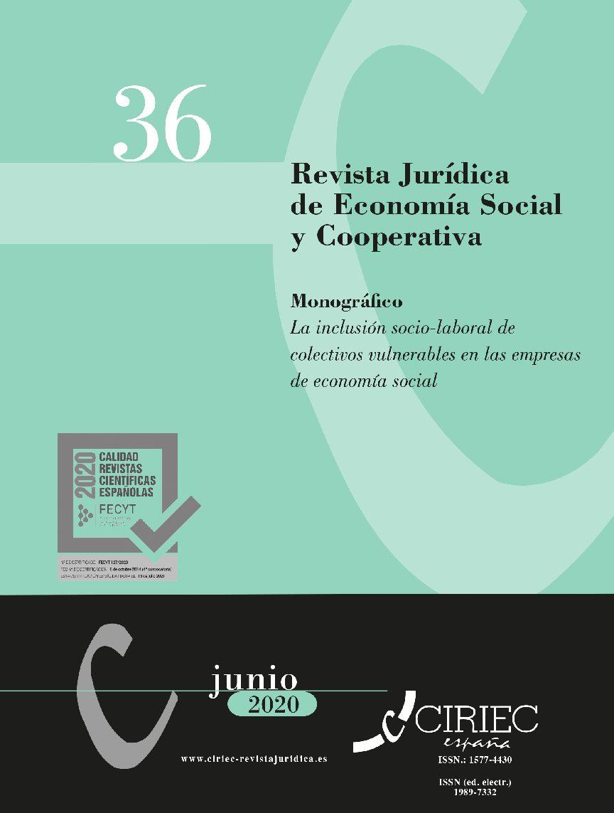 MONOGRÁFICO 36- Revista Jurídica de Economía Social y Cooperativa. La inclusión socio-laboral de colectivos vulnerables en las empresas de economía social